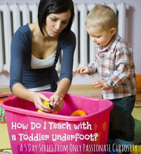 How do I teach with a toddler