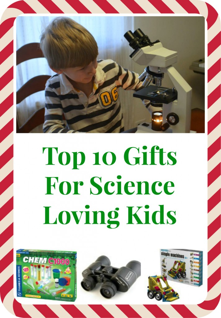 top 10 gifts for science loving kids