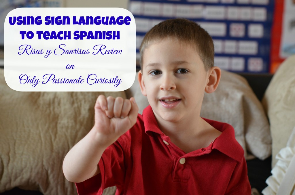 Risas y Sonrisas uses sign language to teach spanish