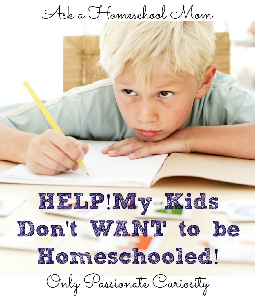 What do you do when the kids don't want to be homeschooled