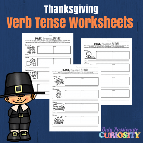 Thanksgiving Verb Tense Writing Worksheets - Only Passionate Curiosity