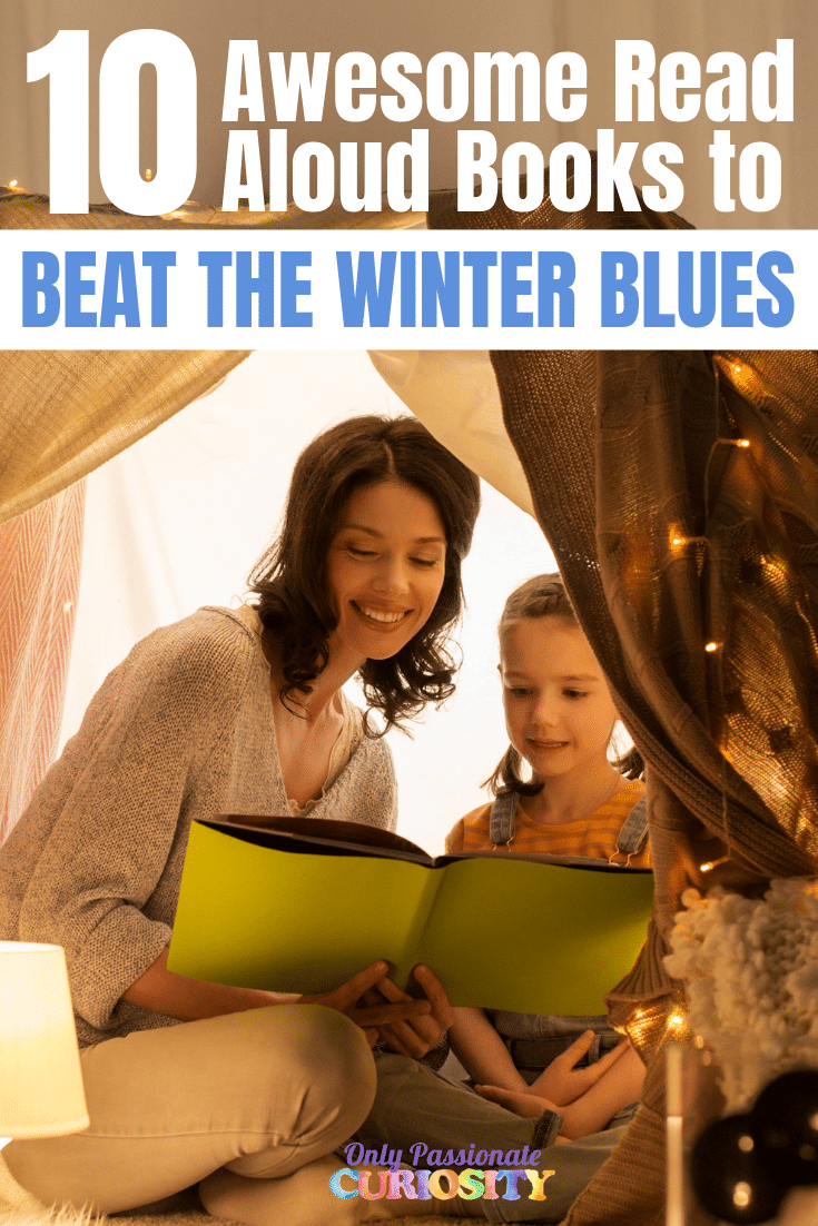 10 Awesome Read Aloud books to beat the winterblues