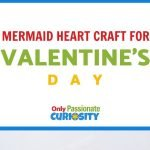Calling all mermaid lovers! This mermaid-inspired Valentine's Day craft is easy and fun for kids of all ages.