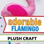 This adorable flamingo plush is the perfect hands-on craft to kick off summer! It's easy to do with kids of all ages.