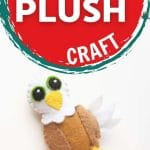 Celebrate eagles (and the freedom they stand for) by making this eagle plush craft! This is a great craft to use around the 4th of July!